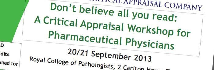 Critical appraisal for pharmaceutical physicians in London