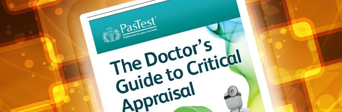 Now on the Kindle - The Doctor's Guide to Critical Appraisal